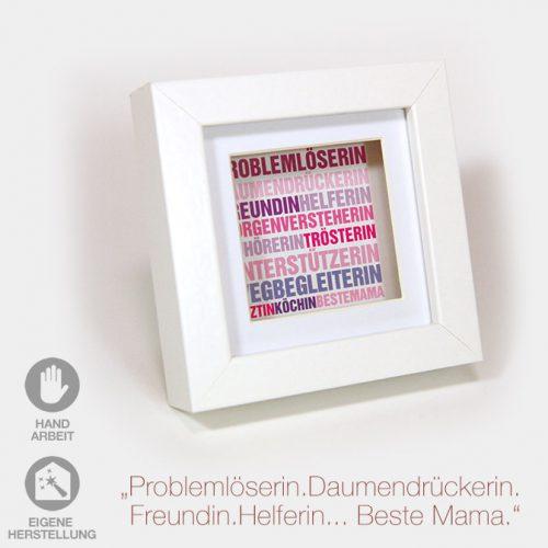 """Geschenk-Idee zum Muttertag: ein kleiner Rahmen zum Muttertag """"Beste Mama"""". Weißer Rahmen mit weißem Passpartout und farbigem Text."""